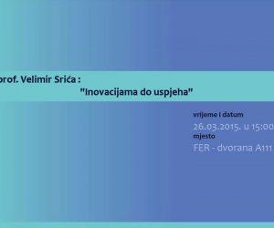 Inovacijama do uspjeha, prof. Velimir Srića